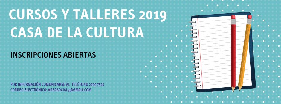 Cursos y talleres 2019 - Casa de la Cultura